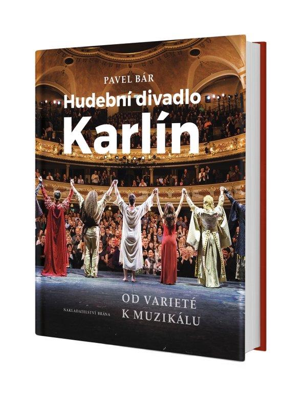 Hudební divadlo Karlín: Od varieté k muzikálu – recenze knihy