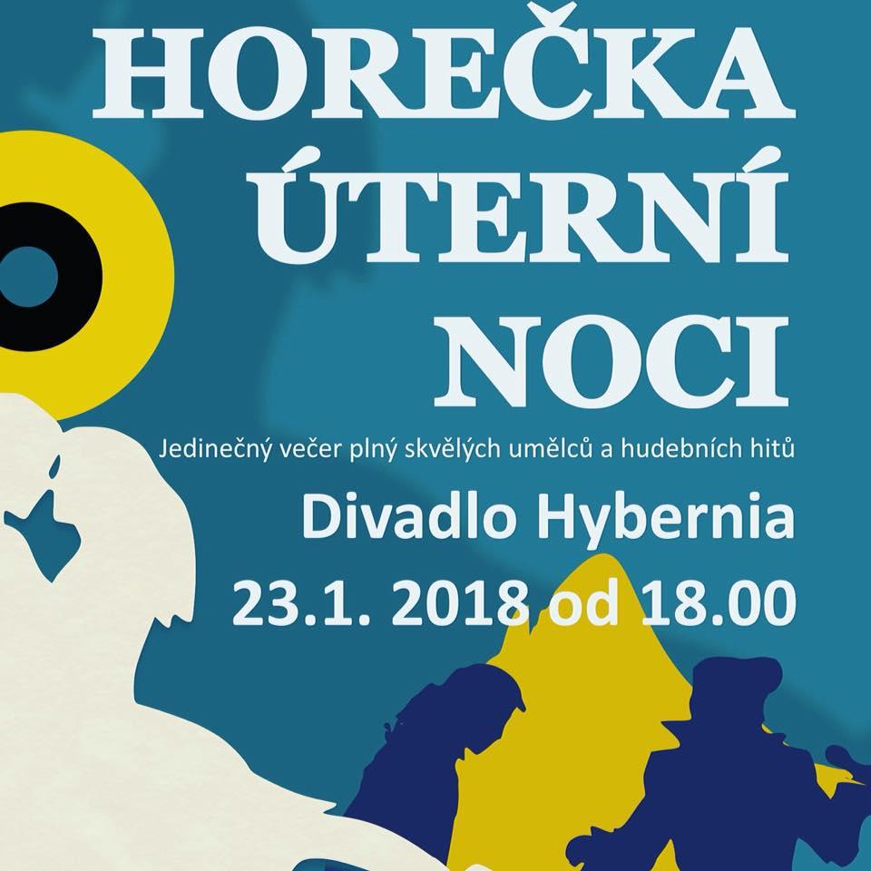 Horečka úterní noci 2018 Divadlo Hybernia
