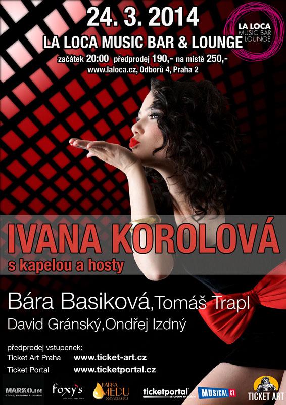 Ivana Korolová poprvé zazpívá se svou kapelou a zajímavými hosty