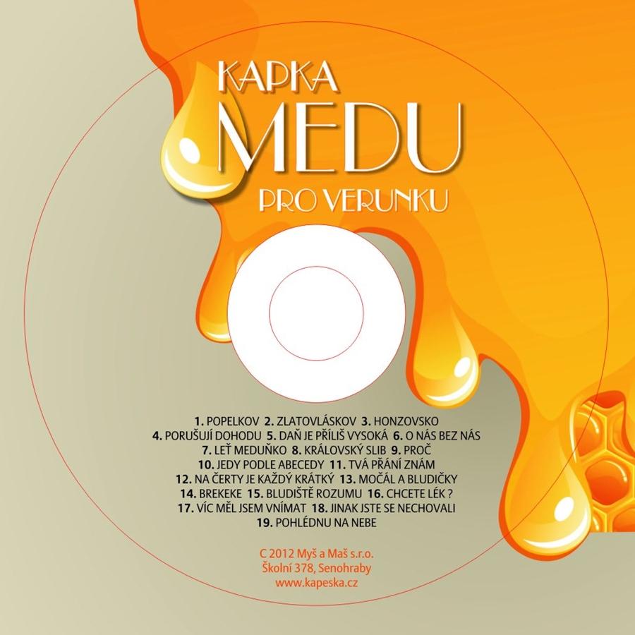 """""""Kapka medu pro Verunku"""" vychází na CD (+ ukázky)"""