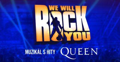 WE WILL ROCK YOU – světová muzikálová senzace s hity QUEEN poprvé v češtině