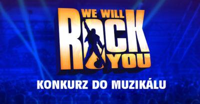 Konkurz do muzikálu WE WILL ROCK YOU