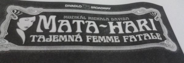 """První letmé odhalení muzikálu """"Mata Hari"""""""