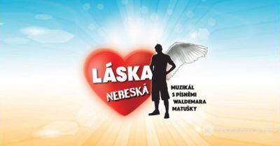 Konkurz do muzikálu s písněmi Waldemara Matušky LÁSKA NEBESKÁ