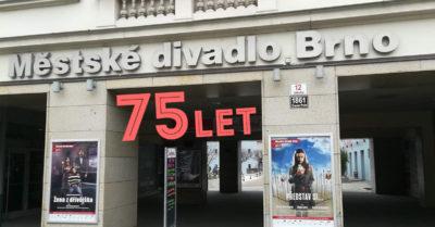 Městské divadlo Brno slaví 75 let své existence (+ program oslav)
