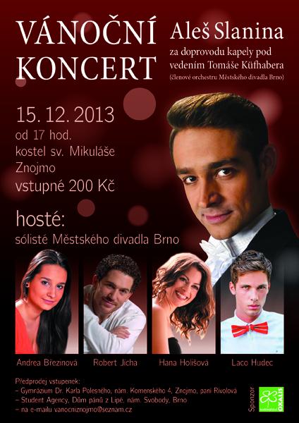 Aleš Slanina s hosty zazpívá na Vánočním koncertě ve Znojmě