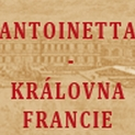 """""""Antoinetta – královna Francie"""" vypisuje konkurz na hlavní a vedlejší role a company"""