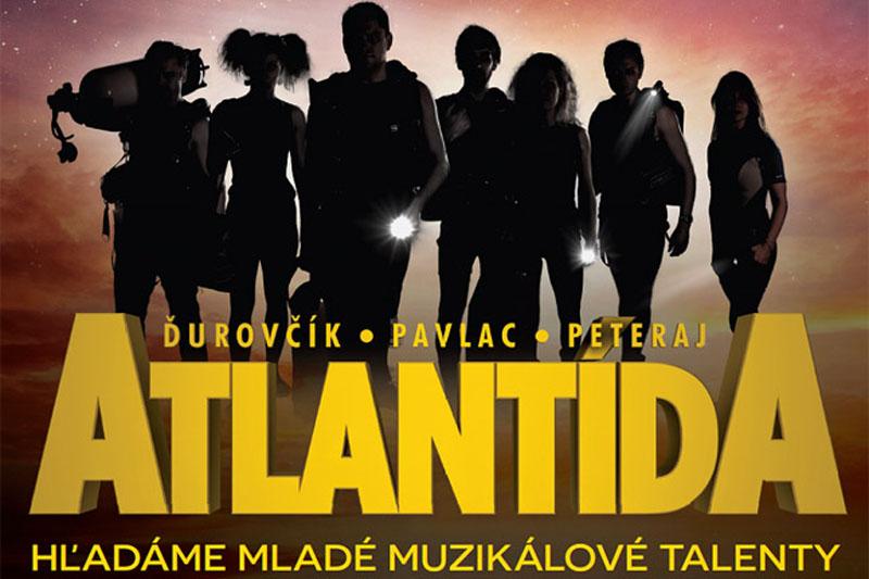 Slovenská ATLANTÍDA vypisuje konkurz na hlavní role