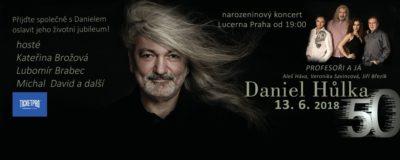 Daniel Hůlka oslaví životní jubileum velkým koncertem (+ soutěž o vstupenky)