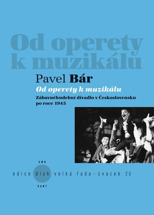 Od operety k muzikálu – nová hodnotná publikace nejen pro příznivce žánru