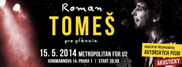 """Roman Tomeš poprvé představí své písně na koncertech """"Pro přátele"""""""