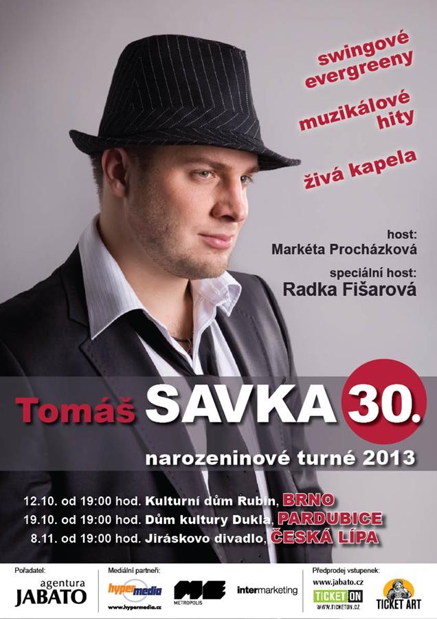 Tomáš Savka oslaví třicáté narozeniny koncertním turné