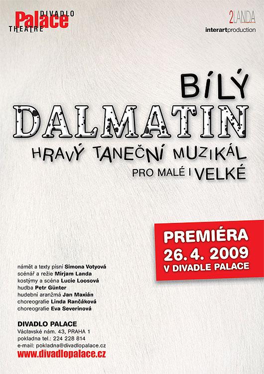 """Nový muzikál Mirjam Landové """"Bílý Dalmatin"""" od dubna v Divadle Palace"""