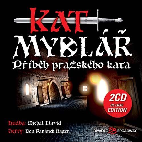 """Vyšla deluxe edition CD muzikálu """"Kat Mydlář"""""""